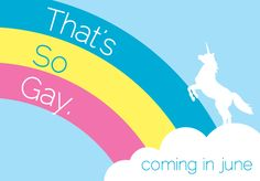 That's So Gay starts June 6!