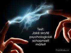 Jaké skryté psychologické schopnosti máte?