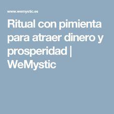 Ritual con pimienta para atraer dinero y prosperidad | WeMystic