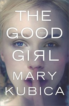 The Good Girl - Kindle edition by Mary Kubica. Mystery, Thriller & Suspense Kindle eBooks @ AmazonSmile.