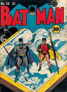 The Golden Age of DC Comics: Batman No. 10. Cover art, Fred Ray and Jerry Robinson, April–May 1942. TM & © DC Comics. All rights reserved.