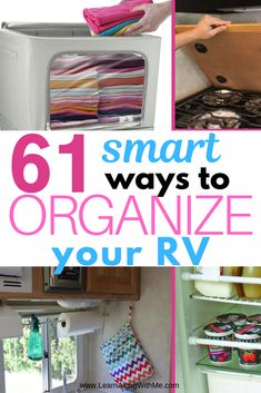 61 Smart RV Organization Ideas and RV Storage Ideas you'll love Do you need help organizing your camper or RV? If so, you want to check out this list of 61 smart RV organization ideas and clever RV storage ideas.