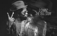 2 Chainz: The T.R.U. Story (2012 Online Cover Story)