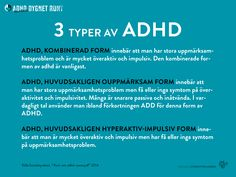 Anhorigutbildning-ADHD6 Adhd And Autism, Add Adhd, Helping Children, Aspergers, Dyslexia, Occupational Therapy, Special Needs, Note To Self, For Your Health