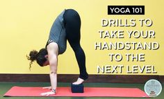 Yoga 101: Drills to Take Your Handstand to the Next Level - Fit Bottomed Zen