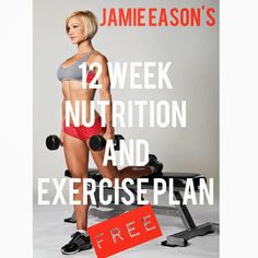 Complete Nutrition and Exercise Program... For Free! A 12-week program to transform your body just in time for bikini season.