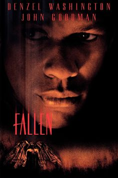 Fallen (1998) Tasked with nabbing a copycat killer, a tough homicide cop knows he's on a perilous assignment -- one for which he's uniquely suited. But there's more to it than he realizes: He's facing a murderous evil spirit who can move from one host to the next.  Denzel Washington, John Goodman, Donald Sutherland...12a