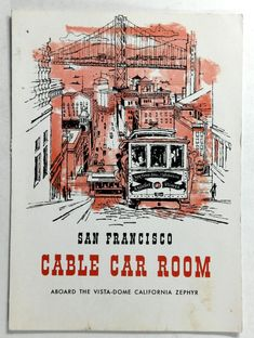 1965 Vintage Menu CALIFORNIA ZEPHYR Vista-Dome CABLE CAR ROOM San Francisco CA