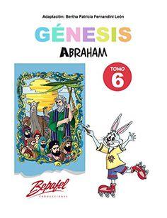 Génesis-Abraham-Tomo 6: Cuento Ilustrado (Génesis para ni... https://www.amazon.com/dp/B01MSY1KDM/ref=cm_sw_r_pi_dp_x_vOTTybZZYGFJ6