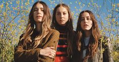 Haim discuss their proud Valley roots, working with Paul Thomas Anderson and how writing a song for 'Trainwreck' helped them overcome second-LP fears.