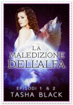 Leggendo Romance: Segnalazione Special Serie: LA MALEDIZIONE DELL'AL...