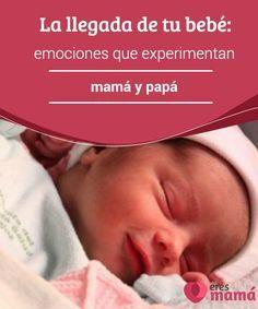 La llegada de tu #bebé: emociones que experimentan #mamá y #papá La llegada de tu bebé significa el comienzo de un sinfín de #responsabilidades por lo cual mantener el equilibrio de las emociones es un fundamental