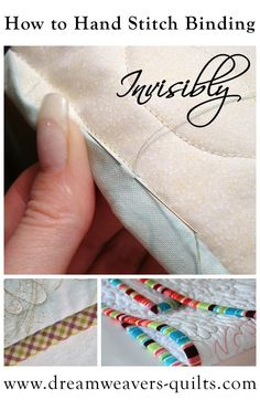 Tutorial: How to Hand Stitch Binding Invisibly...@Annie girl ...this is the tutorial I used for the binding...I wish I had read this one or hunters..I like it so much better than the one I used!