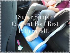 PATTERN, Super Simple Car Seat Foot Rest, for Toddlers and Kids 2 to 6 or 7 years old, Pattern Tutorial in pdf format. The pattern includes lots of helpful photos of me making this foot rest. This car seat foot rest is fast, easy, and inexpensive to make with just a few simple pieces. This pattern