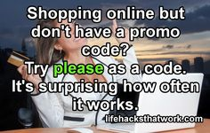 Manners cost nothing #lifehacks #promotioncodes