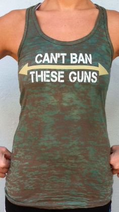 Top Selling Women's Tank Can't Ban these Guns Brown and Green Blended Burnout Tank Top<br> Workout Wear, Workout Shirts, Funny Workout, Workout Attire, Workout Outfits, Moda Fitness, Women's Fitness, Fitness Wear, Fitness Motivation