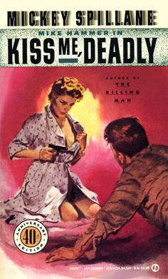 """""""Kiss Me, Deadly""""; Mickey Spillane (1952) Signet Books #1000 (US: New American…"""