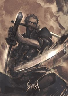 This is as badass as it gets , no further! Roronoa Zoro!