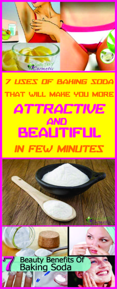 7 USES OF BAKING SODA THAT WILL MAKE YOU MORE ATTRACTIVE AND BEAUTIFUL IN FEW MINUTES!