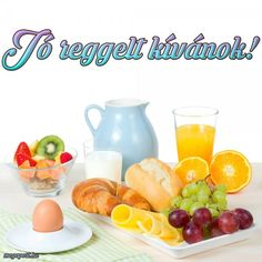 Jó reggelt kívánok! - Megaport Media Share Pictures, Morning Wish, Good Night, Qoutes, Fruit, Morning Breakfast, Food, Dinners, Facebook