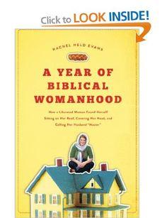 A year of biblical womanhood: Amazon.co.uk: Rachel Evans: Books