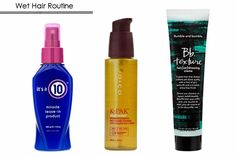 Wet hair routine: 1) It's a 10 leave-in treatment, 2) Joico K-Pak oil, 3) Bumble & Bumble texture cream