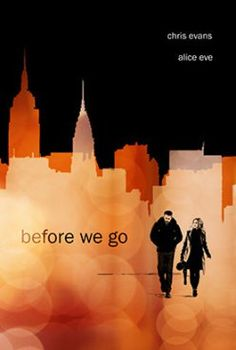 Before We Go - Chris Evans' directorial debut