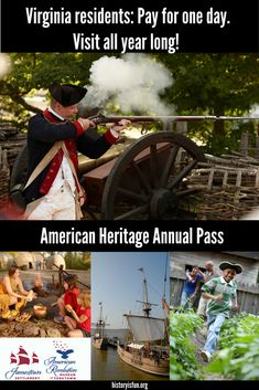 Virginia residents save more than 40 percent with the online purchase of an American Heritage Annual Pass. Enjoy a year's worth of visits to Jamestown Settlement and the American Revolution Museum at Yorktown for the price of one day's admission! Bring your family to explore interactive exhibits, replicas of 1607 ships, a re-created colonial fort, Powhatan Indian village, Revolution-era farm and Continental Army encampment. historyisfun.org