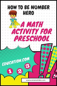 How to Be a Number Hero A Math Activity for Preschool | Check out this fun math activity for preschoolers to learn how to recognize numbers and count | Math Activity from Education.com | from www.amamatale.com