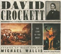 "Biography.  His name was David Crockett. He never signed his name any other way, but popular culture transformed his memory into ""Davy Crockett,"" and Hollywood gave him a raccoon hat he hardly ever wore. Bestselling historian Michael Wallis casts a fresh look at the frontiersman, storyteller, and politician behind these legendary stories.  2011."