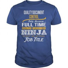 Awesome Tee For Quality Document Control T Shirts, Hoodies. Get it now ==► https://www.sunfrog.com/LifeStyle/Awesome-Tee-For-Quality-Document-Control-123143838-Royal-Blue-Guys.html?41382 $22.99