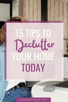 Are you overwhelmed by the clutter in your house? Start with these 15 tips and you'll quickly be decluttering your home stress-free. Click here to read the 15 simple tips and finally learn how to keep your home clean and tidy in 2021! Declutter Your Home, Organizing Your Home, Simple Blog, Minimalist Living, Feeling Overwhelmed, Decluttering, Simple Living, Stress Free, My Dream