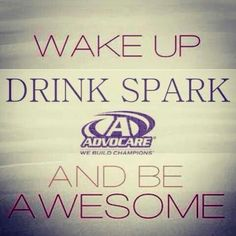 See AdvoCare... Think of me! www.AdvoCare.com/13082033