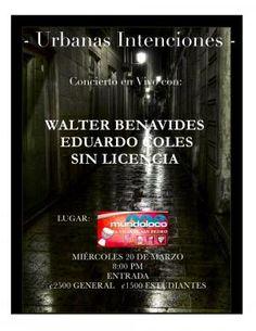 Walter Benavides, Eduardo Coles y a SIN LICENCIA... http://desktopcostarica.com/eventos/2013/walter-benavides-eduardo-coles-y-sin-licencia