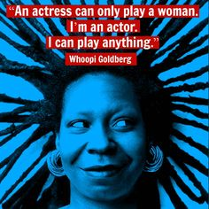 Whoopi Goldberg - Movie Actor Quote - Film Actor Quote She's not musical but she's still inspiring. Acting Lessons, Acting Tips, Drama Theatre, Musical Theatre, Acting Quotes, Music Documentaries, Whoopi Goldberg, Actor Studio, Theatre Quotes