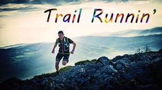 Trail Runnin'