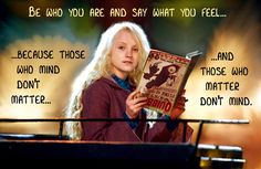 luna lovegood quotes | Be Who You Are - Luna Lovegood - Harry Potter Fan Art (30738509 ...