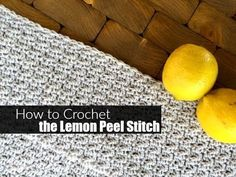 If there is one easy, beautiful crochet stitch it is the Lemon Peel Stitch. Learn how to crochet it with this lemon peel stitch crochet tutorial. Crochet Quilt, Crochet Cross, Crochet Yarn, Tunisian Crochet, Love Crochet, Double Crochet, Single Crochet, Crochet Flowers, Easy Crochet Stitches
