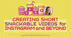"""""""Wondering how to film and edit compelling 60-second videos? Want your videos to boost social media engagement?"""" https://www.socialmediaexaminer.com/creating-short-snackable-videos-instagram-lindsay-ostrom/"""