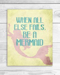 When all else fails, be a mermaid!