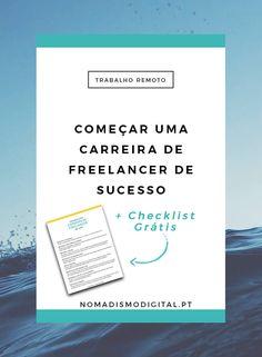 Como começar uma carreira de freelancer de sucesso + Checklist Grátis! | Nomadismo Digital Portugal via @nomadigitalpt