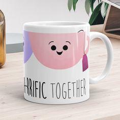 We're Tea-rrific Together  Ceramic Mug 11oz or by ALittleLeafy