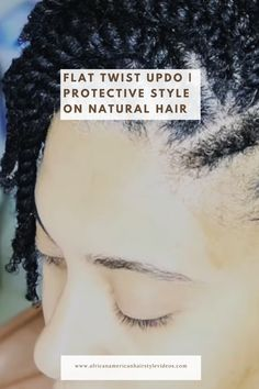 Flat Twist Updo | Protective Style on natural hair Flat Twist Styles, Flat Twist Updo, Twist Braids, Twist Braid Hairstyles, Prom Hairstyles, Twisted Updo, African American Hairstyles, Hair Videos, Protective Styles