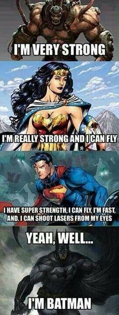 The hero that I need because he's Batman ♥