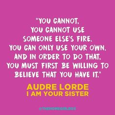 #wednesdaywisdom #audrelorde #instaquotes #positivevibes #girlpower #wisdom #wcw #motivation #inspiration #believe #november #fall2017 #love #live #laugh #feminism #writer