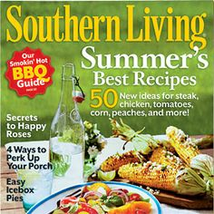 Southern Living Magazine June Issue-- Need to get a copy! Wish I was going to have a grill in NY.