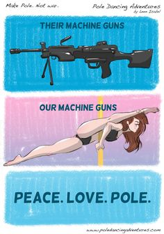 *Pole Dancing Adventures (PDA) - The Original Pole Dance Webcomic Series: Make Pole. Not War.