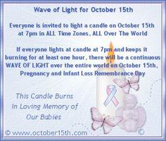 October 15 Pregnancy & Infant loss awareness day.
