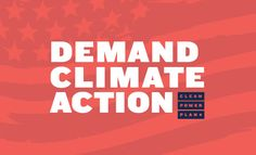 2015-8-3 - The Clean Power Plan passed today - but it is not enough.  Continue to demand action on Climate Crisis!