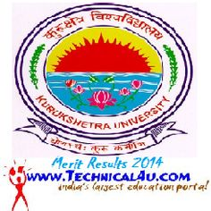 Kurukshetra University Merit List Of BTech 2nd,4th,6th,8th Semester 2014 - Www.Kuk.Ac.In